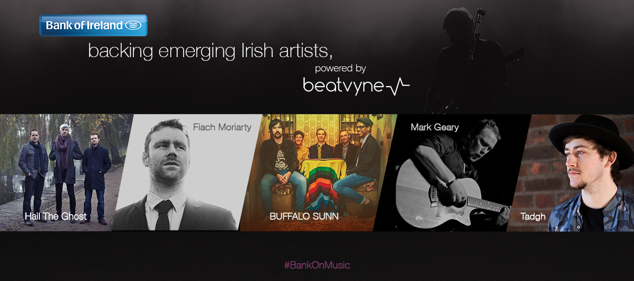 You can always bank on music! This is why Bank of Ireland is backing emerging Irish artists. Powered by beatvyne
